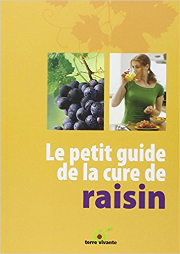 Le petit guide de la cure de raisin